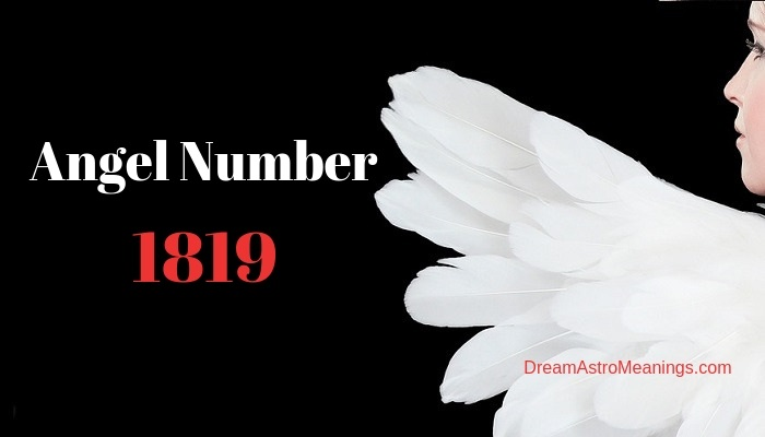 Angel Number 1819 – Meaning and Symbolism