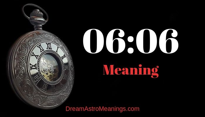 06:06 – Meaning